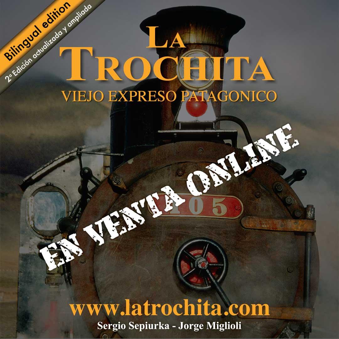 2º Edición + Páginas + Historias del Viejo Expreso Patagónico La Trochita